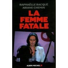 «La femme fatale» : Le prix du sordide