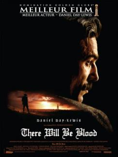 There will  be blood : Attention chef d'oeuvre