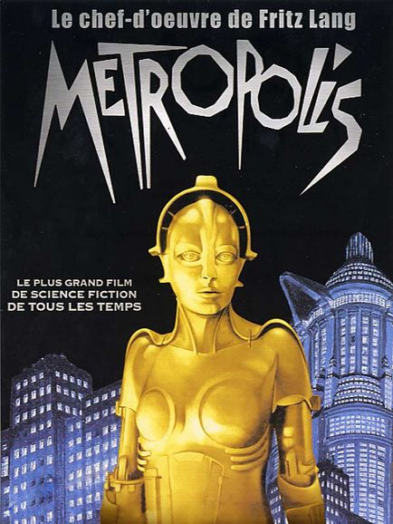 METROPOLIS :le film le plus novateur depuis l'invention du cinéma
