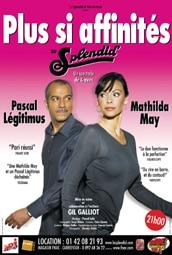 Pascal LEGITIMUS et Mathilda MAY – Rencontre et….PLUS SI AFFINITES…