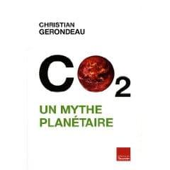 Gaz à Effet de Serre  : Un Mythe Planétaire ??