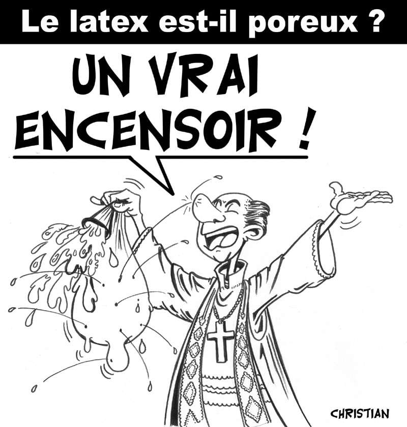 Porosité du latex ? …