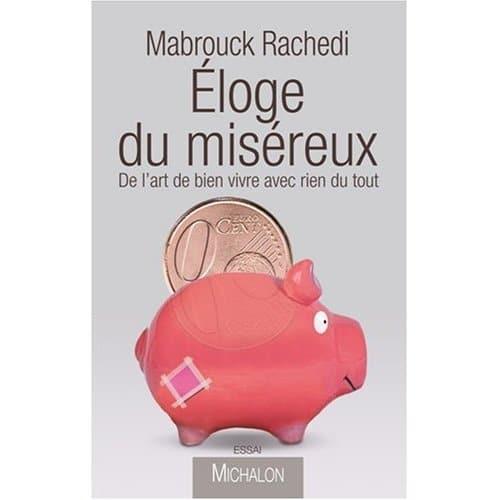 L'Éloge du miséreux, de Mabrouck Rachedi (Michalon)