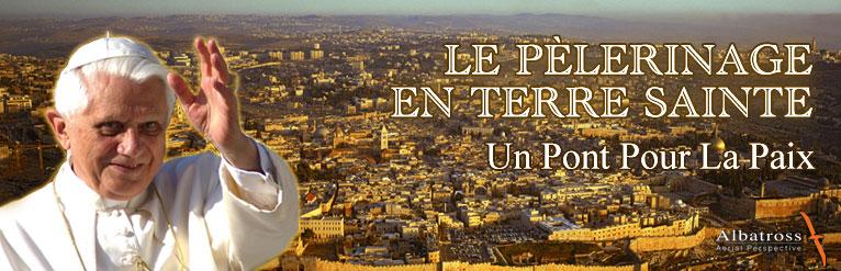 Benoit XVI en Terre Sainte, un voyage réussi