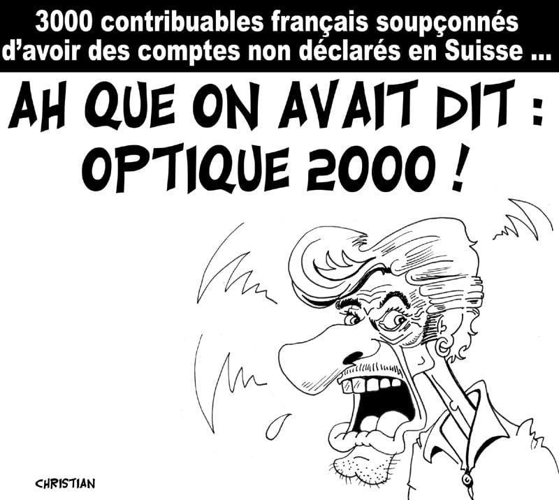 3000 contribuables Français en infraction …