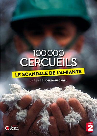 100 000 cercueils, le scandale de l'amiante.