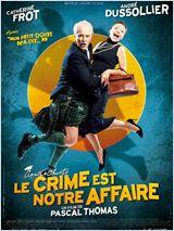 Prudence et Bélisaire : «Le crime est notre affaire»
