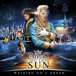 Empire of The Sun – Walking On A Dream (2009)