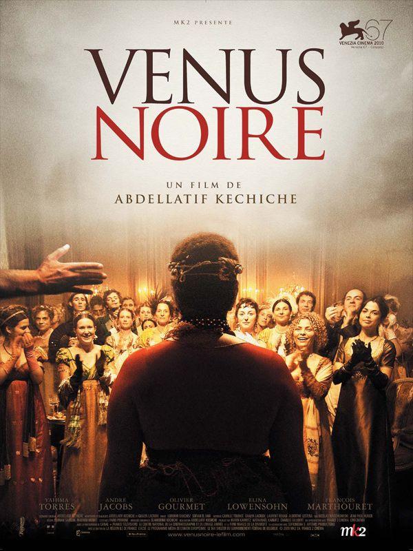 Cinéma: VENUS NOIRE.