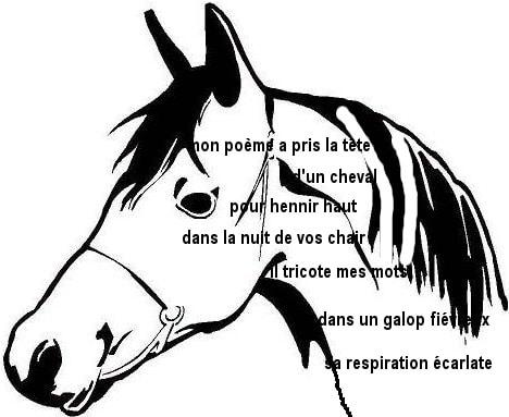 Mon poème a pris la tête d'un cheval…
