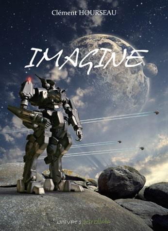 « IMAGINE » de Clément Hourseau. Un recueil interactif !!