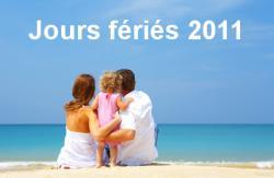 Les jours fériés en 2011,  pas si avantageux !
