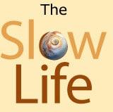 La «slow life» attitude