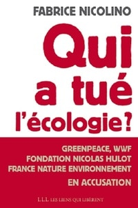 Fabrice Nicolino, un pavé dans la mare de l'écologie.