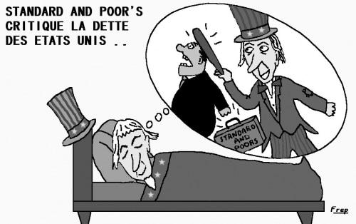 Le Cabinet Standard and Poor's s'attaque à la dette des Etats Unis . .