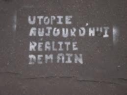 Hypothétique utopie de l'utopique.