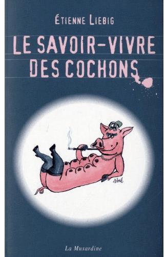 Le Savoir-Vivre des cochons, arôme Liebig