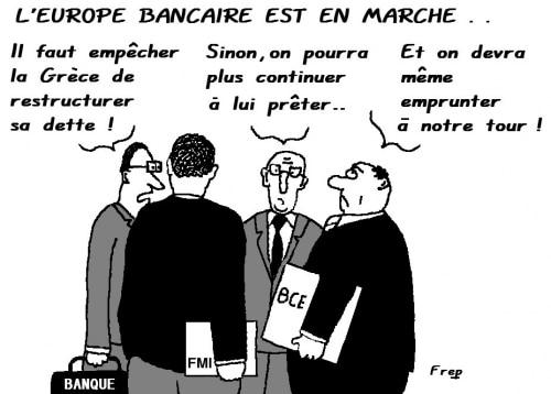 L'EUROPE  BANCAIRE  EST  EN  MARCHE  !