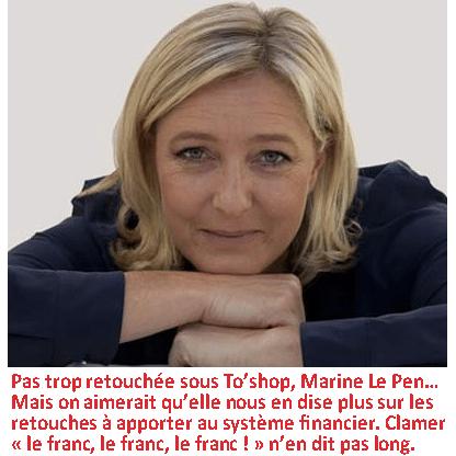 Marine Le Pen : « la majorité silencieuse, c'est ma pomme ».