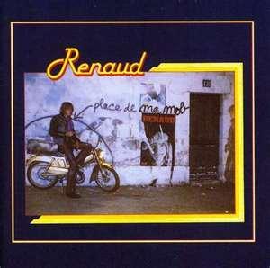 Renaud : « Laisse béton »