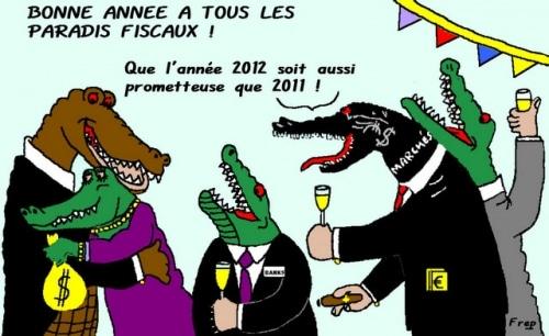 BONNE  ANNEE  2012  A  TOUS  LES  PARADIS  FISCAUX  !