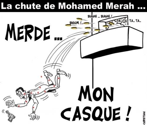 Mohamed Merah est tombé ….