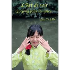 Qi Gong pour nos yeux