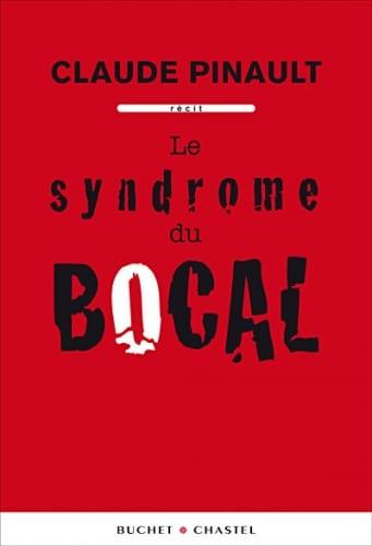 Le syndrome du bocal et ses terribles conséquences…