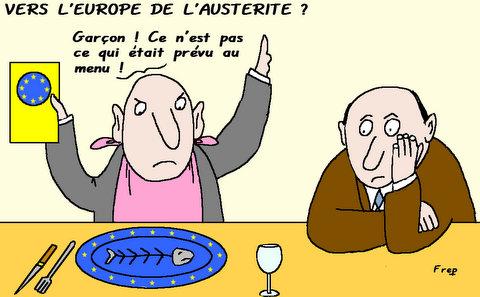 Vers  l'Europe  de l'austérité . .