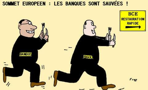 Sommet  européen  :  les  banques  sont  sauvées !