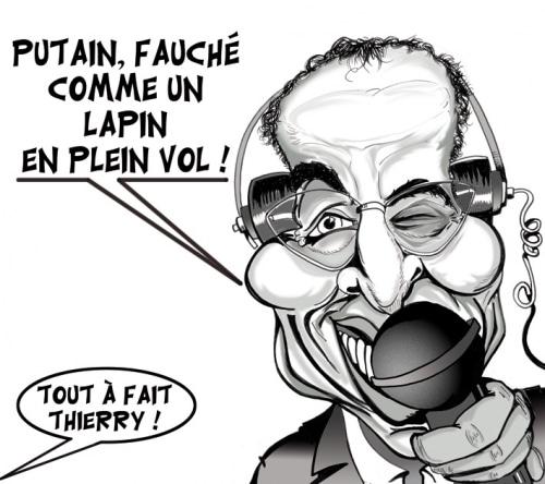 «Tout à fait, Thierry» …