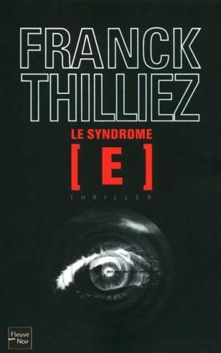 Le Syndrome E : Et si le mal sommeillait en nous ?
