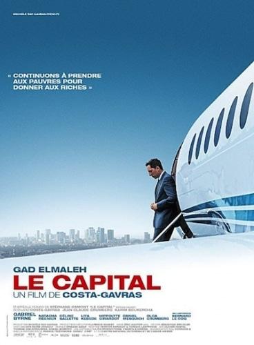 «LE CAPITAL» : La dernière « provocation » de Costa Gavras !
