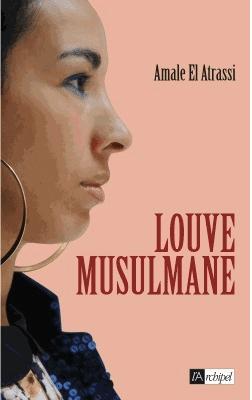 Louve musulmane, mais non agnelle républicaine
