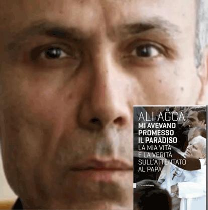 Mehmet Ali Agca, nouveau christ immortel, mais peu académique