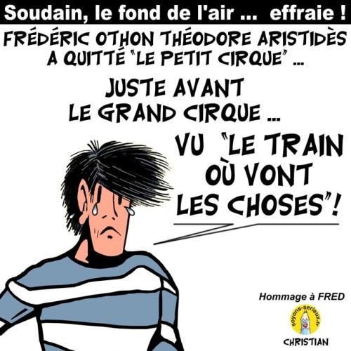 Frédéric Othon Théodore Aristidès a quitté « Le petit Cirque »