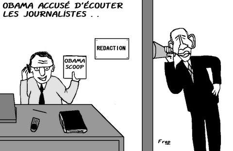 Obama  accusé  d'espionner  les  journalistes . .