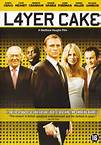 Layer Cake : Quand Daniel Craig n'était pas encore James Bond