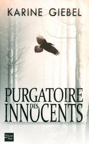 Le Purgatoire des Innocents… Méfiez-vous des apparences…