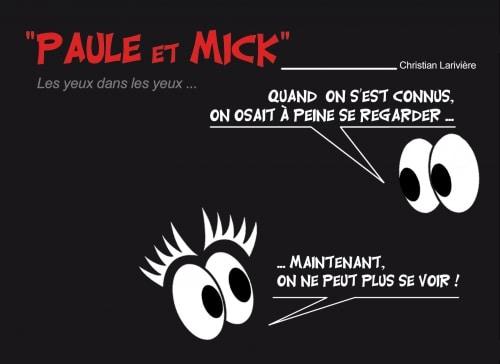 «PAULE et MICK» ……