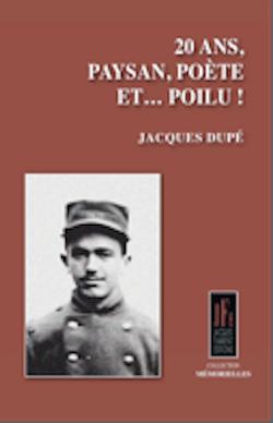 IN MEMORIAM : « 20 ans, Paysan, Poète et Poilu »