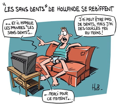 « Les sans dents » de Hollande
