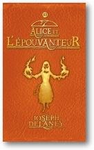 Alice et l'Epouvanteur