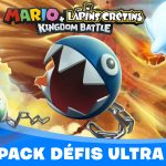 Mario + Les Lapins Crétins Kingdom Battle : pack Défis Ultra déjà disponible